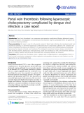 """Báo cáo y học: """"Portal vein thrombosis following laparoscopic cholecystectomy complicated by dengue viral infection: a case report"""""""