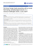 """Báo cáo y học: """" Fish bone foreign body presenting with an acute fulminating retropharyngeal abscess in a resource-challenged center: a case report"""""""