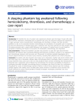 """Báo cáo y học: """"A sleeping phantom leg awakened following hemicolectomy, thrombosis, and chemotherapy: a case report"""""""