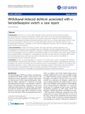 "Báo cáo y học: "" Withdrawal-induced delirium associated with a benzodiazepine switch: a case report"""