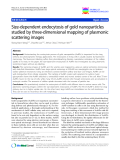"""báo cáo khoa học: """"Size-dependent endocytosis of gold nanoparticles studied by three-dimensional mapping of plasmonic scattering images"""""""