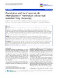 "báo cáo khoa học: ""Quantitative analysis of nanoparticle internalization in mammalian cells by high resolution X-ray microscopy"""