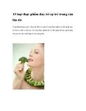 15 loại thực phẩm duy trì sự trẻ trung của làn da