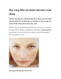 Mẹo trang điểm cho khuôn mặt nám và tàn nhang