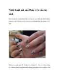 Nghệ thuật nail của Pháp trên bàn tay xinh
