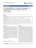 "Báo cáo y học: ""Acute lymphoblastic leukemia subsequent to temozolomide use in a 26-year-old man: a case report."""