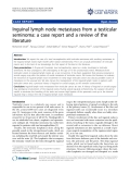 """báo cáo khoa học: """"Inguinal lymph node metastases from a testicular seminoma: a case report and a review of the literature"""""""