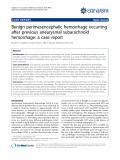 "báo cáo khoa học: ""Benign perimesencephalic hemorrhage occurring after previous aneurysmal subarachnoid hemorrhage: a case report"""