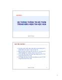 Chương 1: Hệ thống thông tin kế toán trong điều kiện tin học hóa