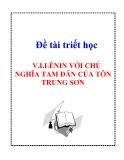 """Đề tài triết học """" V.I.LÊNIN VỚI CHỦ NGHĨA TAM DÂN CỦA TÔN TRUNG SƠN """""""