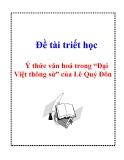 """Đề tài triết học """" Ý thức văn hoá trong """"Đại Việt thông sử"""" của Lê Quý Đôn """""""