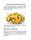 Ăn hoa quả không đúng cũng gây hại