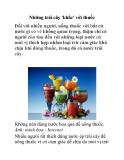 Những trái cây 'khắc' với thuốc