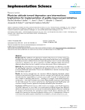 Implementation Science Research article  BioMed Central  Open Access  Physician attitude toward