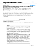 """Báo cáo y học: """"A randomized controlled trial evaluating the impact of knowledge translation and exchange strategies"""""""