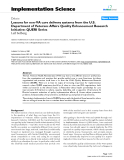 Implementation Science Debate  BioMed Central  Open Access  Lessons for non-VA care delivery systems