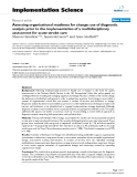"""báo cáo khoa học: """"  Assessing organisational readiness for change: use of diagnostic analysis prior to the implementation of a multidisciplinary assessment for acute stroke care"""""""