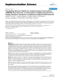 """báo cáo khoa học: """" Translating clinicians' beliefs into implementation interventions (TRACII): A protocol for an intervention modeling experiment to change clinicians' intentions to implement evidence-based practice"""""""