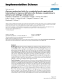 """báo cáo khoa học: """" A group randomized trial of a complexity-based organizational intervention to improve risk factors for diabetes complications in primary care settings: study protocol"""""""