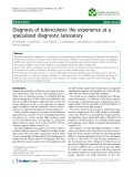 """Báo cáo khoa hoc:""""   Diagnosis of tuberculosis: the experience at a specialized diagnostic laboratory"""""""
