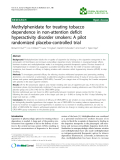 "Báo cáo khoa hoc:""  Methylphenidate for treating tobacco dependence in non-attention deficit hyperactivity disorder smokers: A pilot randomized placebo-controlled trial"""