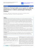 "Báo cáo khoa hoc:""  Influence of virtual reality soccer game on walking performance in robotic assisted gait training for children"""
