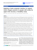 """Báo cáo khoa hoc:""""  Applying a brain-computer interface to support motor imagery practice in people with stroke for upper limb recovery: a feasibility study"""""""
