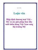 Đề án tốt nghiệp: Hiệp định thương mại Việt – Mỹ và các giải pháp thúc đẩy xuất khẩu hàng Việt Nam sang thị trường Mỹ