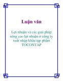 Luận văn: Lợi nhuận và các giải pháp nâng cao lợi nhuận ở công ty xuất nhập khẩu tạp phẩm TOCONTAP