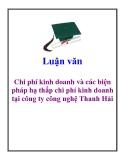 Luận văn: Chi phí kinh doanh và các biện pháp hạ thấp chi phí kinh doanh tại công ty công nghệ Thanh Hải