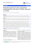 """Báo cáo khoa hoc:""""  Biomedical potential of silver nanoparticles synthesized from calli cells of Citrullus colocynthis (L.) Schrad"""""""