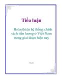 Tiểu luận: Hoàn thiện hệ thống chính sách tiền lương ở Việt Nam trong giai đoạn hiện nay