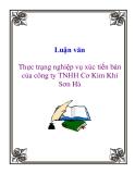 Luận văn: Thực trạng nghiệp vụ xúc tiến bán của công ty TNHH Cơ Kim Khí Sơn Hà