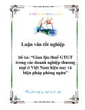 """Luận văn tốt nghiệp: """"Gian lận thuế GTGT trong các doanh nghiệp thương mại ở Việt Nam hiện nay và biện pháp phòng ngừa""""."""