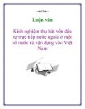 Luận văn: Kinh nghiệm thu hút vốn đầu tư trực tiếp nước ngoài ở một số nước và vận dụng vào Việt Nam
