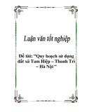 Luận văn tốt nghiệp: Quy hoạch sử dụng đất xã Tam Hiệp – Thanh Trì – Hà Nội