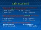 Giáo án điện tử sinh học:Sinh học lớp 12- Bài giảng sinh học 12 phần 4