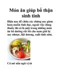 Món ăn giúp bổ thận sinh tinh
