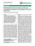 "báo cáo khoa học: ""  Developmental origins of health and disease: reducing the burden of chronic disease in the next generation"""
