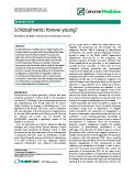 """báo cáo khoa học: """"  Schizophrenic: forever young?"""""""