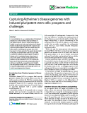 """báo cáo khoa học: """" Capturing Alzheimer's disease genomes with induced pluripotent stem cells: prospects and challenges"""""""