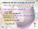 Giáo án điện tử môn sinh học: Sinh học lớp 12- CẤU TRÚC DI TRUYỀN CỦA QUẦN THỂ
