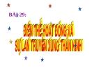Giáo án điện tử môn sinh học: sinh học lớp 11- Sự lan truyền sung thần kinh