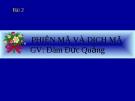 Giáo án điện tử sinh học: Sinh học 12- Phiên mã và dịch mã(Bài giảng lớp 12)