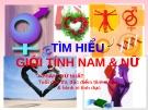 Giáo án điện tử sinh học: Sinh học 12- Tìm hiểu giới tính người