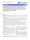 """Báo cáo y học: """" Management of subtrochanteric femur fractures with internal fixation and recombinant human bone morphogenetic protein-7 in a patient with osteopetrosis: a case report"""""""