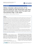 """Báo cáo y học: """" Solitary metastatic adenocarcinoma of the sternum treated by total sternectomy and chest wall reconstruction using a Gore-Tex patch and myocutaneous flap: a case report"""""""