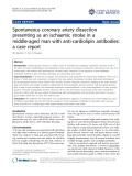 """Báo cáo y học: """" Spontaneous coronary artery dissection presenting as an ischaemic stroke in a middle-aged man with anti-cardiolipin antibodies: a case report"""""""