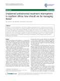"""báo cáo khoa học: """"Unplanned antiretroviral treatment interruptions in southern Africa: how should we be managing these?"""""""
