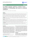 """báo cáo khoa học: """" Can NGOs regulate medicines markets? Social enterprise in wholesaling, and access to essential medicines"""""""